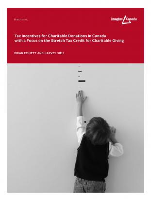 Tax Incentives for Charitable Donations in Canada with a Focus on the Stretch Tax Credit for Charitable Giving